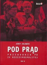 Po prąd. Przewodnik po IV Rzeczypospolitej. - okładka książki
