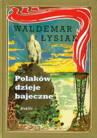 Polaków dzieje bajeczne - okładka książki