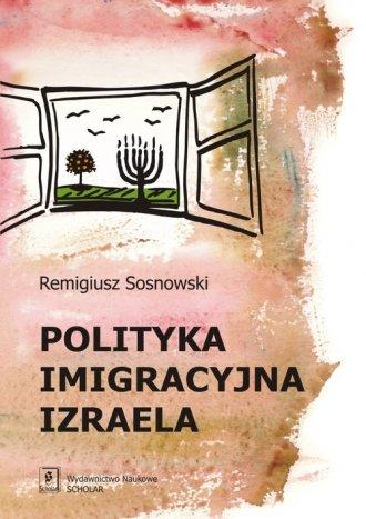 Polityka imigracyjna Izraela - okładka książki