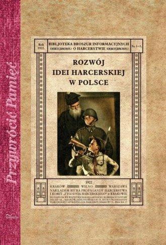 Rozwój idei harcerskiej w Polsce. - okładka książki