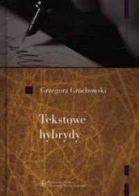 Tekstowe hybrydy - okładka książki