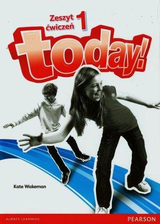 Today 1. Język angielski. Zeszyt - okładka podręcznika