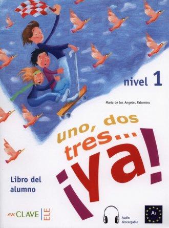 Uno dos tres? ya! 1 Podręcznik - okładka podręcznika