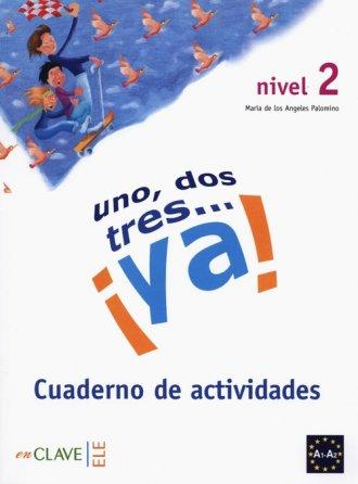 Uno dos tres? ya! 2 Ćwiczenia - okładka podręcznika