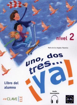 Uno dos tres? ya! 2 Podręcznik - okładka podręcznika