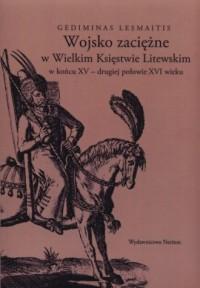 Wojsko zaciężne w Wielkim Księstwie - okładka książki