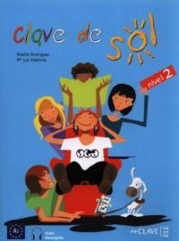 Clave de Sol 2. Język hiszpański. Podręcznik - okładka podręcznika