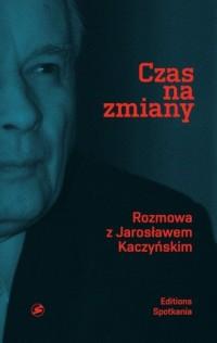 Czas na zmiany. Rozmowa z Jarosławem - okładka książki