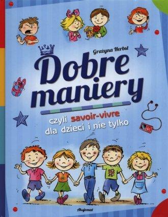 Dobre maniery czyli savoir-vivre - okładka książki