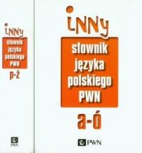 Inny słownik języka polskiego PWN. Tom 1-2 - okładka książki