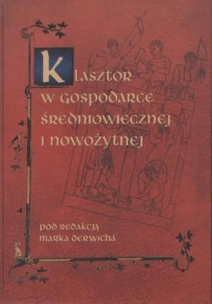 Klasztor w gospodarce średniowiecznej - okładka książki