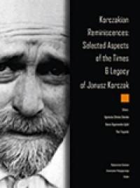 Korczakian Reminiscences: Selected - okładka książki