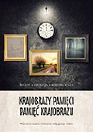 Krajobrazy pamięci - pamięć krajobrazu - okładka książki
