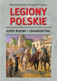 Legiony Polskie. Dzieje bojowe - okładka książki
