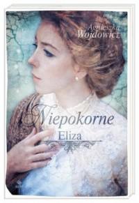 Niepokorne. Eliza - okładka książki