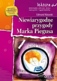 Niewiarygodne przygody Marka Piegusa. Lektura z opracowaniem - okładka książki