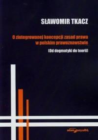 O zintegrowanej koncepcji zasad - okładka książki