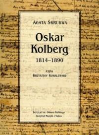 Oskar Kolberg 1814-1890 - pudełko audiobooku
