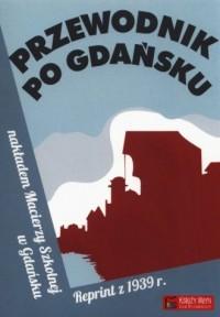 Przewodnik po Gdańsku. Reprint - okładka książki