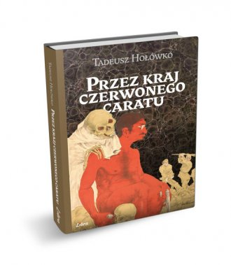 Przez kraj czerwonego caratu - okładka książki