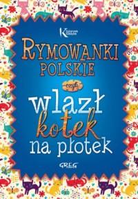 Rymowanki polskie czyli wlazł kotek - okładka książki