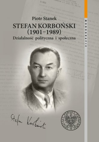 Stefan Korboński (1901-1989). Działalność - okładka książki