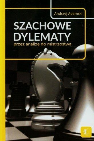 Szachowe dylematy przez analizę - okładka książki