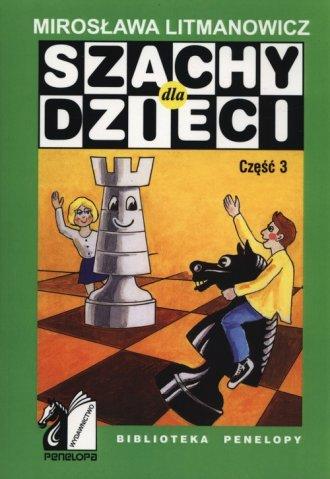 Szachy dla dzieci cz. 3 - okładka książki