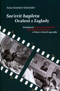 Sze erit hapleta. Ocaleni z Zagłady. Działalność American Jewish Joint Distribution Committee w Polsce w latach 1945-1989 - okładka książki