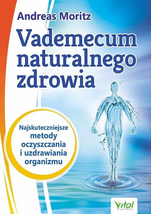 Vademecum naturalnego zdrowia. - okładka książki