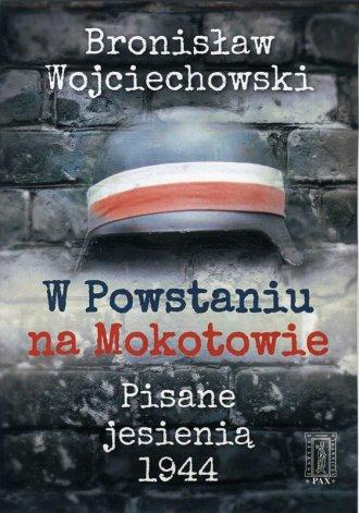 W Powstaniu na Mokotowie. Pisane - okładka książki