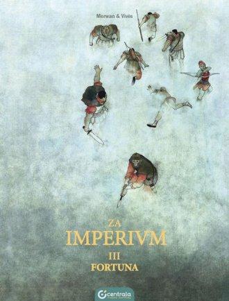 Za Imperium. Tom 3. Fortuna - okładka książki