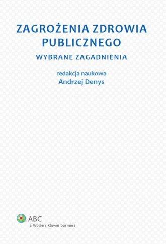 Zagrożenia zdrowia publicznego. - okładka książki