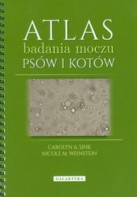 Atlas badania moczu psów i kotów - okładka książki