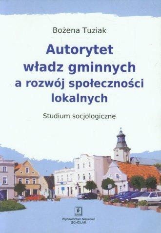 Autorytet władz gminnych a rozwój - okładka książki