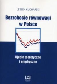 Bezrobocie równowagi w Polsce. - okładka książki
