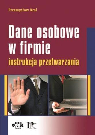 Dane osobowe w firmie. Instrukcja - okładka książki