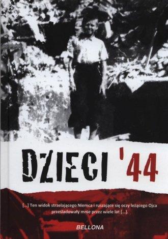 Dzieci 44. Wspomnienia dzieci powstańczej - okładka książki