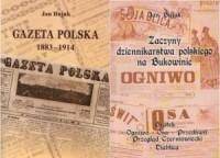 Gazeta Polska 1883-1914 i Zaczyny dziennikarstwa polskiego na Bukowinie (komplet) - okładka książki