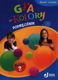 Gra w kolory. Klasa 2. Szkoła podstawowa. PAKIET BEZ MULTIBOOKA - okładka podręcznika