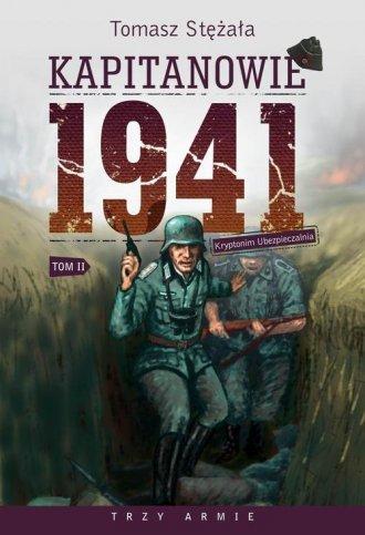 Kapitanowie 1941. Tom 2. Kryptonim - okładka książki