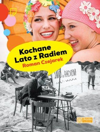 Kochane Lato z Radiem - okładka książki