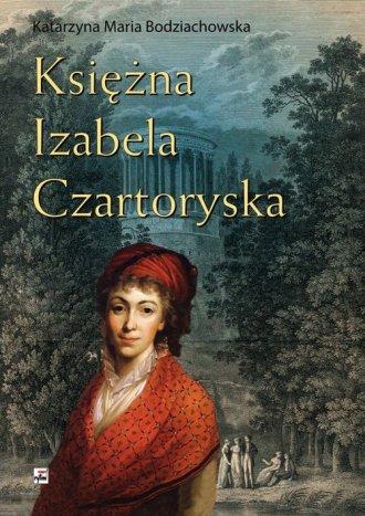 Księżna Izabela Czartoryska - okładka książki