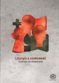 Liturgia a osobowość - Dietrich - okładka książki