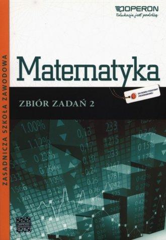 Matematyka 2. Zbiór zadań. Zasadnicza - okładka podręcznika