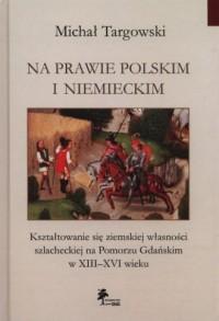 Na prawie polskim i niemieckim. - okładka książki