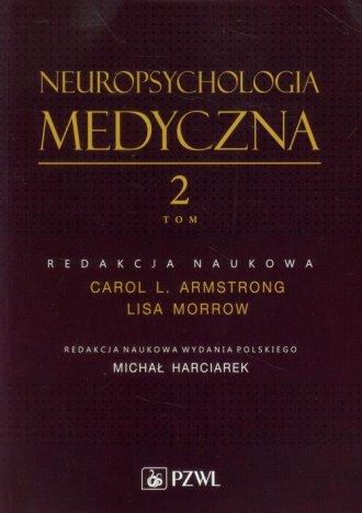 Neuropsychologia medyczna. Tom - okładka książki