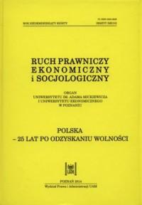 Ruch prawniczy, ekonomiczny i socjologiczny. Zeszyt 2/2014. Polska - 25 lat po odzyskaniu wolności - okładka książki