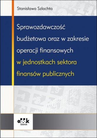 Sprawozdawczość budżetowa oraz - okładka książki