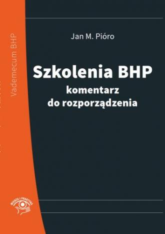 Szkolenia BHP - komentarz do rozporządzenia - okładka książki